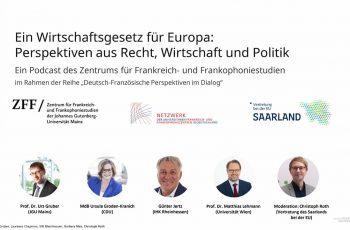 Europäisches Wirtschaftsgesetzbuch: JGU Mainz lädt Experten aus Wirtschaft, Wissenschaft und Politik zum Podcast